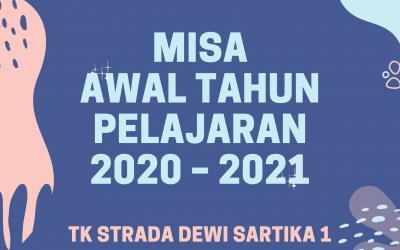 MISA AWAL TAHUN PELAJARAN 2020 – 2021